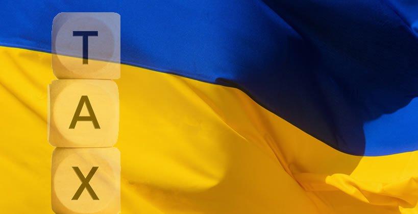 Tax Update – Ukraine Legislative Changes